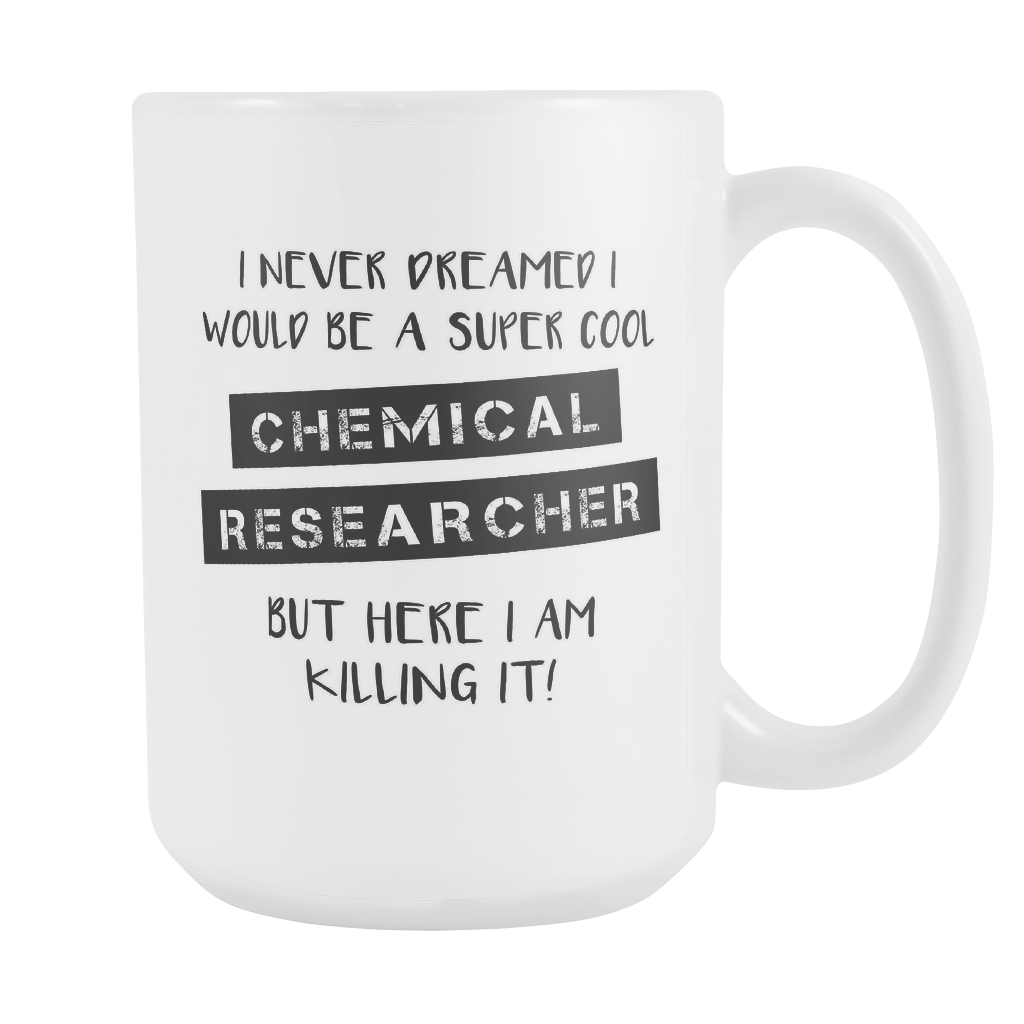 Super Chemical Researcher 15oz Mug