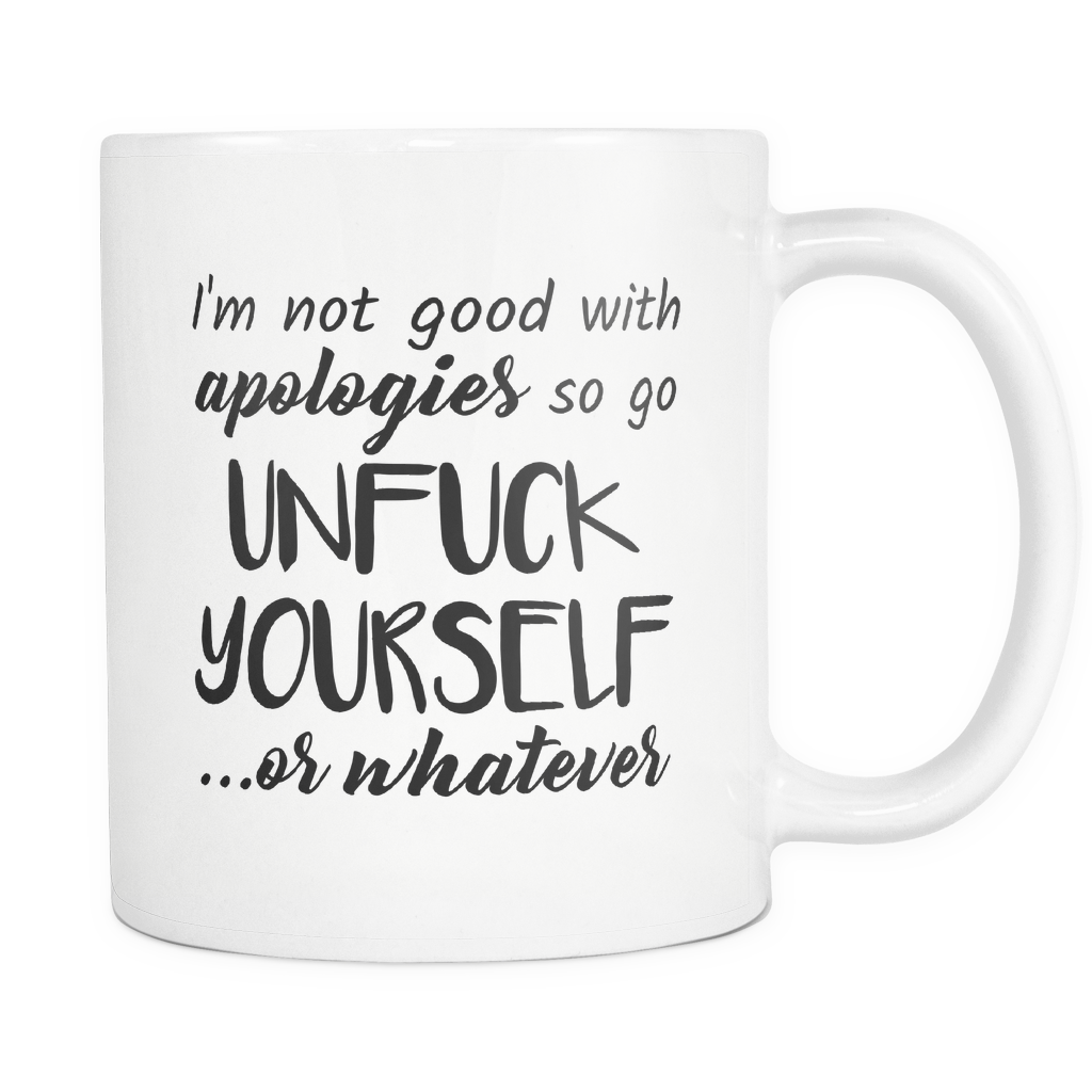 Unfuck Yourself Coffee Mug