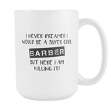 Super Cool Barber 15oz Mug