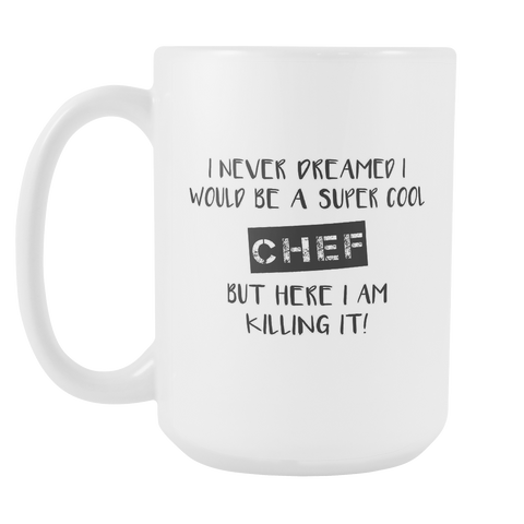 Super Cool Chef Mug 15oz