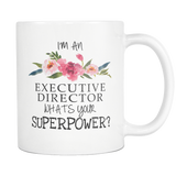 Executive Director Superpower 11oz Mug