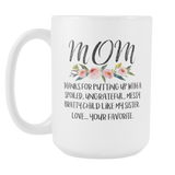 Dear Mom Messy Sister 15oz Coffee Mug