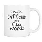 Caffeine and Cuss Words Myg