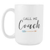 Call Me Coach 15oz Mug