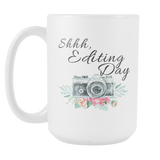 shhh Editing Day 15oz Mug