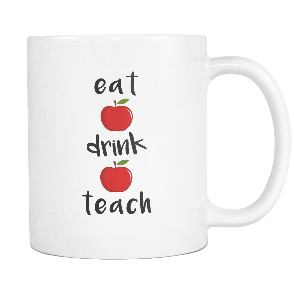 Eat Drink Teach Mugs