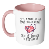 Cute Enough To Stop Your Heart Accent Mug