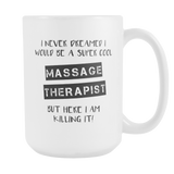 Super Cool Massage Therapist 15oz Coffee Mug