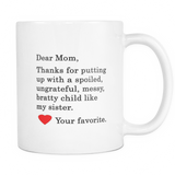 Putting Up With Sister Coffee Mug