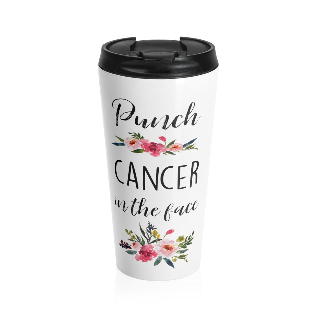 Punch Cancer In The Face Stainless Steel Travel Mug