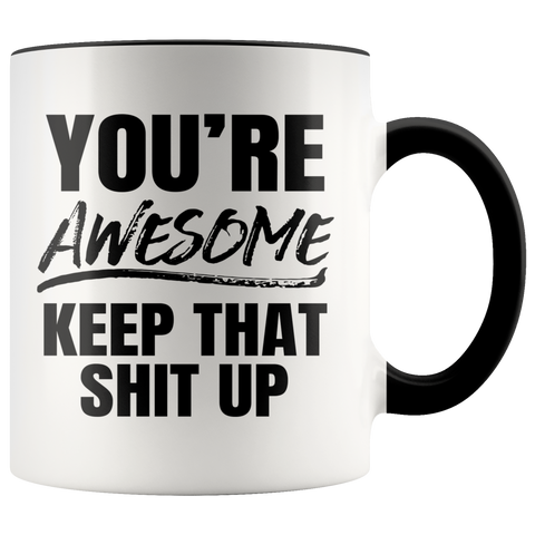 You're Awesome Black Bold Accent Mug