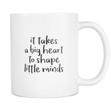 Big Hearts Little Minds Coffee Mugs