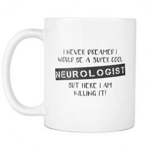 Super Cool Neurologist Coffee Mug