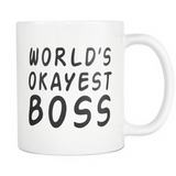 Worlds Okayest Boss 11oz White Ceramic Coffee Mug