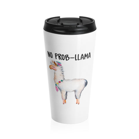 No Prob-Llama Stainless Steel Travel Mug