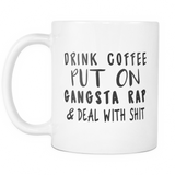 Coffee and Gangsta Rap