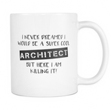 Super Cool Architect Coffee Mug