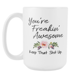 Freakin Awesome 15oz Mug