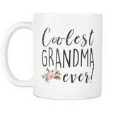 Coolest Grandma Ever Coffee Mug