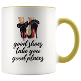 Good Shies Take You Good Places Accent Mug
