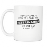 Super Cool Veterinarian Coffee Mug