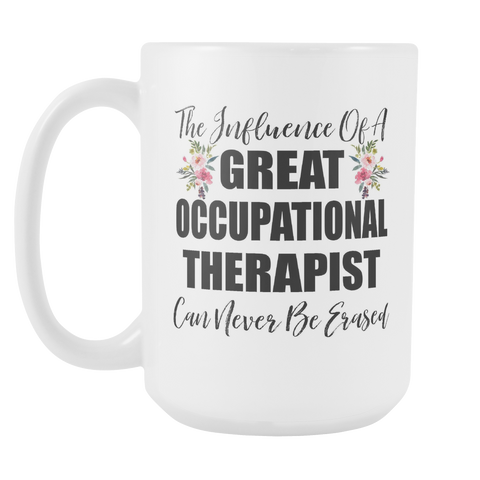 Great Occupational Therapist 15oz Mug