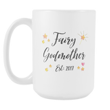 Fairy Godmother EST 2017 15oz Mug
