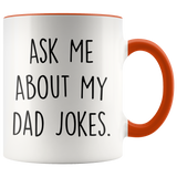 Ask Me About my Dad Jokes Accent Mug