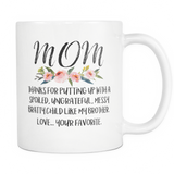 Dear Mom Messy Brother Mug
