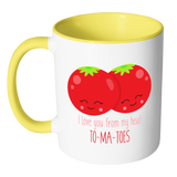 I Love You From My Head To-Ma-Toes 11oz Accent Mug