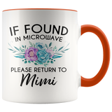 If Found In Microwave please return to Mimi Accent Mug