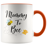 Mommy To Bee Accent Mug