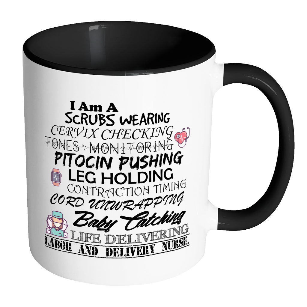 Labor and Delivery Nurse Accent Mug