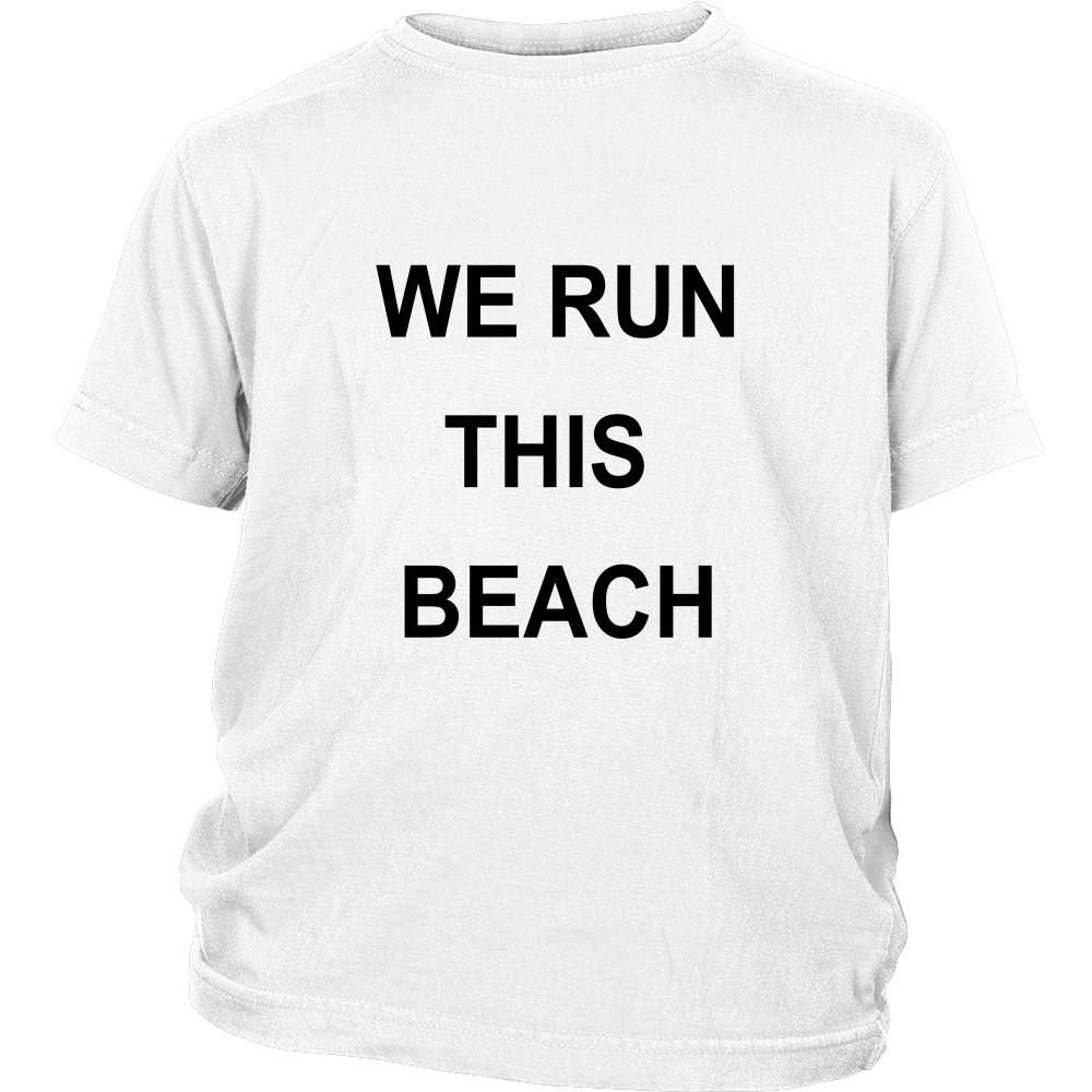 We Run This Beach - Kids T-Shirt