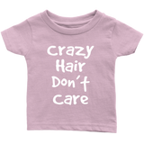 Crazy Hair Dont Care Toddler T-Shirt