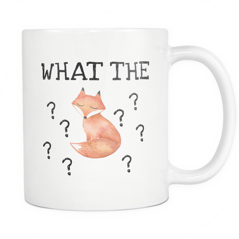 What The Fox 11oz Coffee Mug
