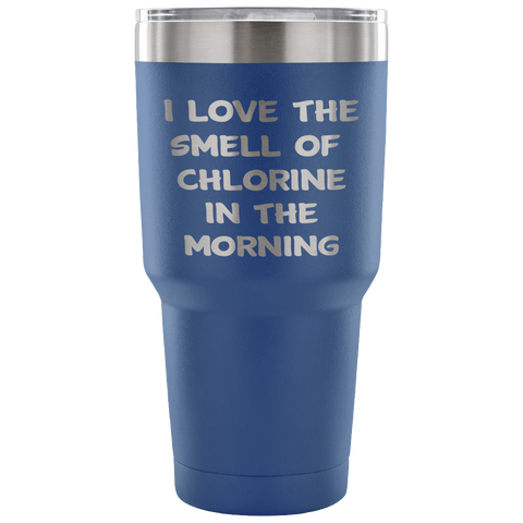 I Love The Smell of Chlorine In The Morning Travel Mug