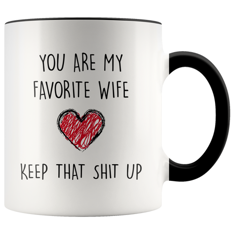 Your My Favorite Wife Accent Mug