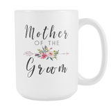 Mother of the Groom 15oz Coffee Mug