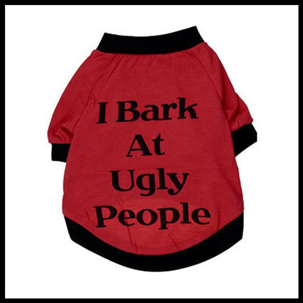I Bark at Ugly People Shirt