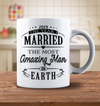2019 The Year I Married The Most Amazing Man On Earth Mug