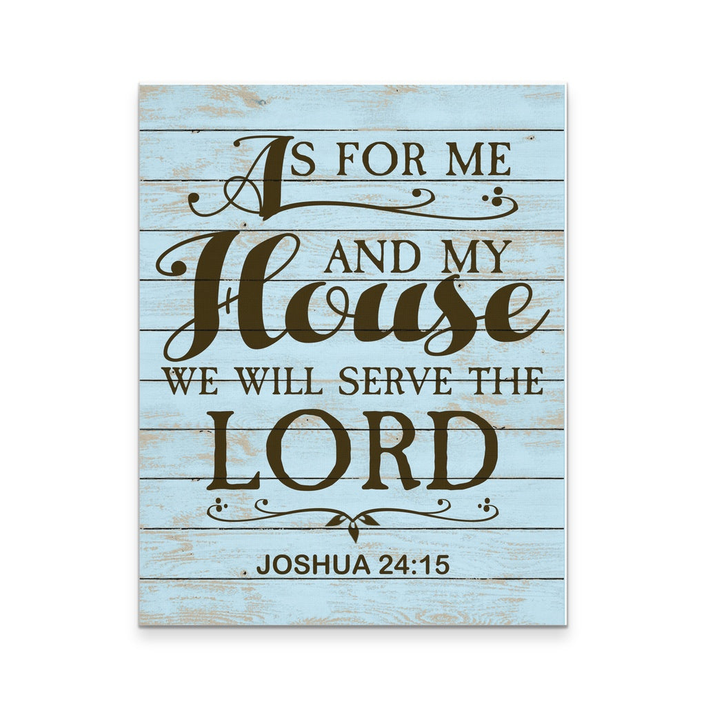 As For Me And My House We Will Serve The Lord 11x14 Goods Of Joy