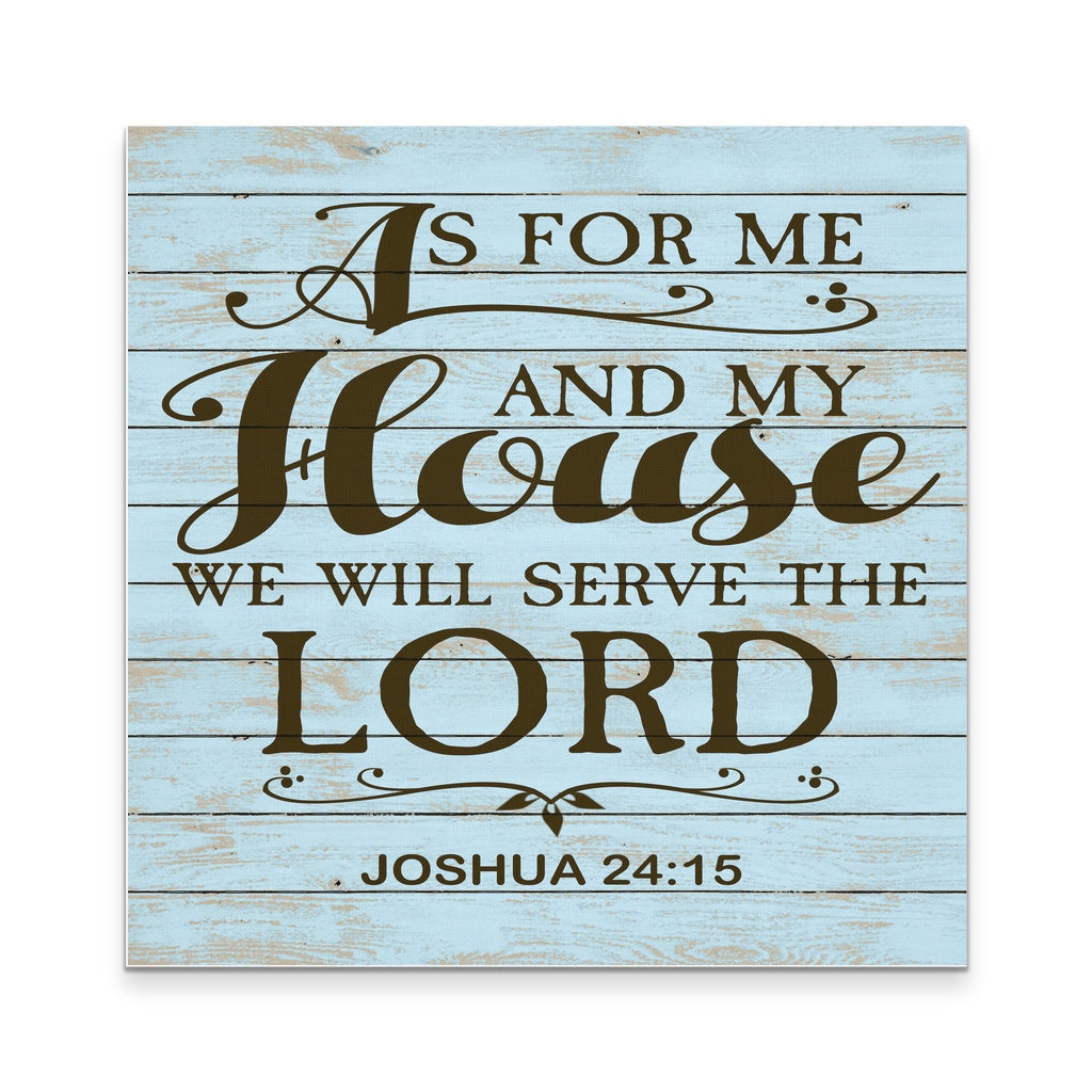 as for me and my house we will serve the lord 12x12 goods of joy