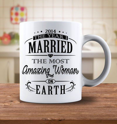 Drinkware - 2014 The Year I Married The Most Amazing Woman On Earth Mug