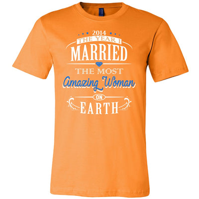 T-shirt - 2014 The Year I Married The Most Amazing Woman On Earth Shirt