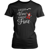 T-shirt - As Long As We Have Wine, The Holidays Will Be Fine Womens Shirt