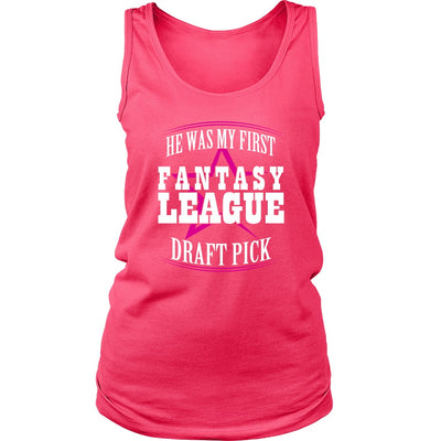 T-shirt - He Was My First Fantasy League Draft Pick Shirt