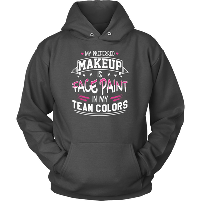 T-shirt - My Preferred Makeup Is Face Paint Shirt