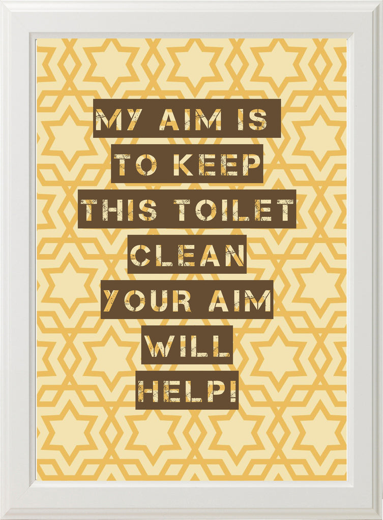 BATHROOM - MY AIM! (white frame)