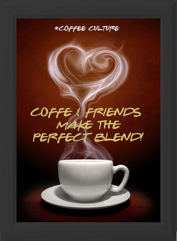COFFEE & FRIENDS! (black frame)